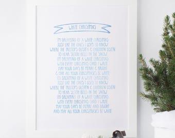 White Christmas - Bing Crosby - Lyrics - Christmas Carol - Christmas print