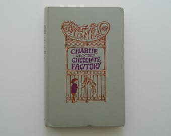 Charlie and the Chocolate Factory by Roald Dahl. 1964 edition.