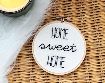 home sweet home/embroidery hoop art/housewarming/embroidery quote hoop art/modern embroidery/wall hanging