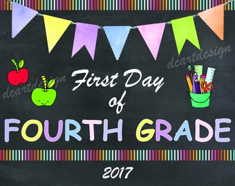First Day of Fourth Grade Sign, 4th Grade, Printable First Day of School Sign, Chalkboard Sign, Instant Download