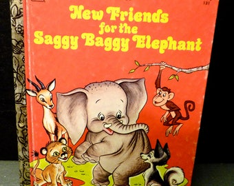 Little Golden Book- New Friends for the Saggy Baggy Elephant - 1975