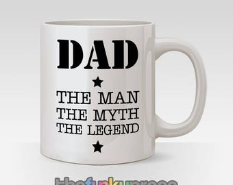 Dad The Man The Myth The Legend Mug Tea Coffee Birthday Father's Day Gift
