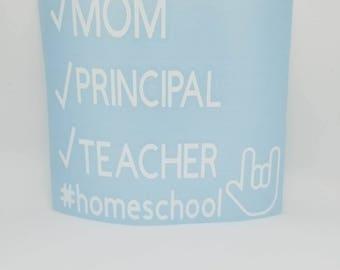Homeschool Decal,Vinyl Decal, Tumbler Decal, Laptop Decal, Mug Decal,Yeti Cup,Car Decal