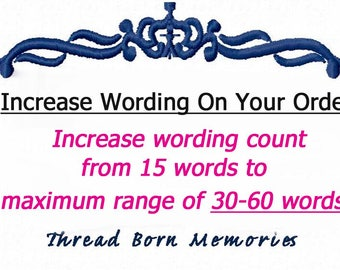 Increase Custom Wording from 15 Words - up to 30 - 60 word limit