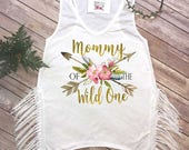 Mommy of the Wild One, Wild One Party, Mommy and Me shirts, Mommy and Me Outfits, Wild One Birthday, Wild One theme, Mom Shirts, Fringe Top