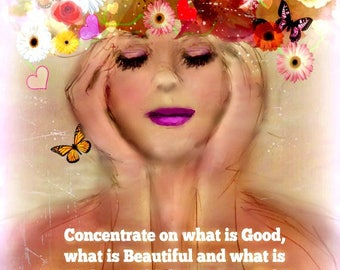 CONCENTRATE on the GOOD.. Print or Card   by Anita from Zen to Zany (choose size below,,,No zen to zany watermark on prints..Choose Quote