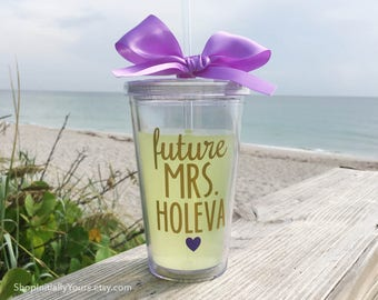 Personalized Future Mrs Cup, Bride Engagement Gift, Future Mrs Tumbler, Engagement Gift for Bride, Personalized Mrs, Newly Engaged Gift