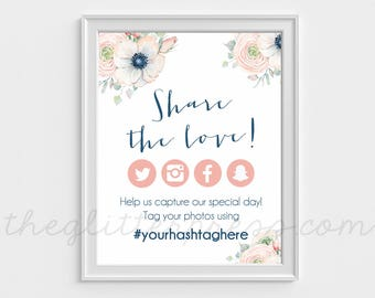 Share the love printable, Oh Snap, Personalized wedding hashtag instagram sign, floral social media event sign, ranunculus and anemone