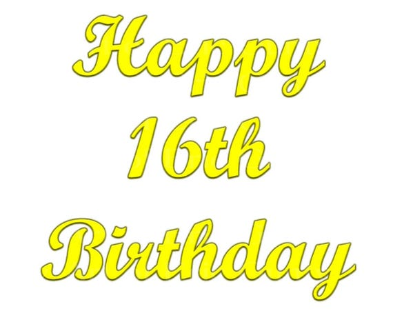 Yellow Happy 16th Birthday - Edible Cake and Cupcake Topper For Birthday's and Parties! - D22729