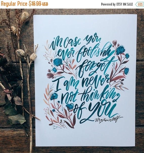 ON SALE Virginia Woolf quote print, hand lettered print, watercolor floral design, Valentine's day gift, gifts under 20, gifts for book love