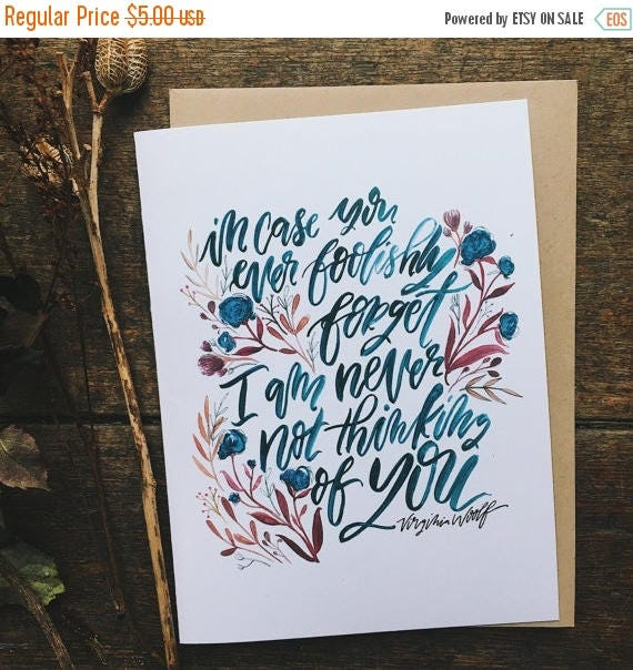 ON SALE Romantic Valentine's Day card, I am never not thinking of you, Virginia Woolf quote, Valentine for her, anniversary card, card for w