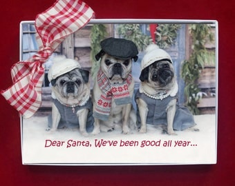 "NEW BOXED CHRISTMAS Cards - Dear Santa We've Been Good All Year...""  - pug christmas cards - 5x7"