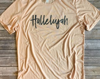 Women's Hallelujah tshirt, hallelujah, faith, christian apparel, women apparel, women's tee