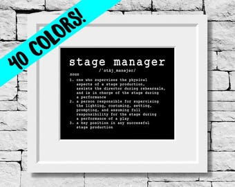 Stage Manager Definition, Theatre Prints, Stage Production Print, Stage Manager Gifts, Theatre Production Quotes, Theatre Quotes, Theatre