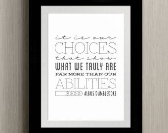 CHOICES | Harry Potter Quote - Albus Dumbledore | Art Printable (to Print on your Own) | 8x10 and 11x14 JPG and PDF Files | Instant Download