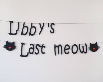 Last meow garland personalised, Bridal shower, Hen party, Bachelorette Decoration