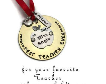Teacher Ornament Best Teacher Ever Hand Stamped Brass Christmas Decoration Personalized Ornament Gift for Teacher  Gifts Under 25