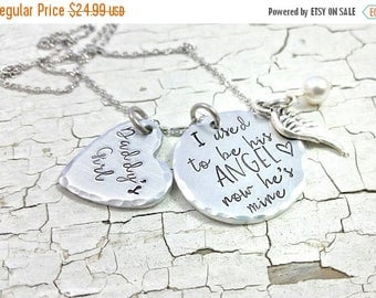 ON SALE NOW I used to be his Angel, now he's mine,  Daddy's Girl Necklace, Remembrance Necklace, Loss, memory necklace, dad memory, loss, in