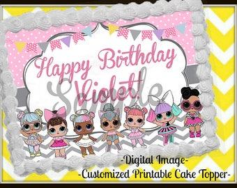 LOL Surprise Dolls Edible cake image, DIGITAL file (no item will be shipped), LOL Birthday, Digital Design- Customized Cake toppers