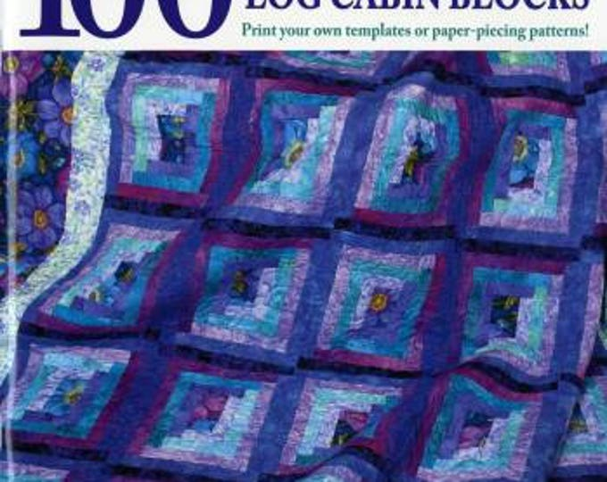 Any-Size - 100 Log Cabin Blocks by Linda Causee for The Creative Partners, LLC