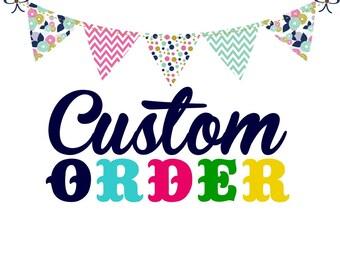 Custom order for Arynne