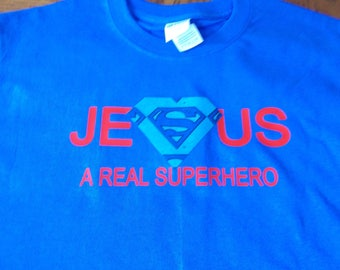 Jesus A Real Superhero Shirt! Sz S-XL! Made to Order! NEW!!