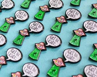SECONDS SALE // Get In Loser Lapel Pin