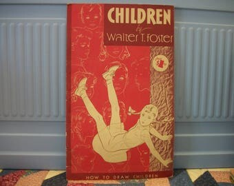 Vintage How To Draw Children Walter Foster  Art Book