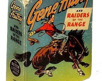 "1946 Gene Autry ""Raiders of the Range"" Big Little Book"