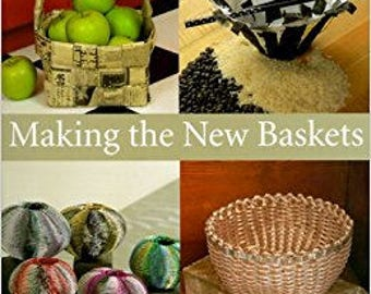 book- Making the New Baskets