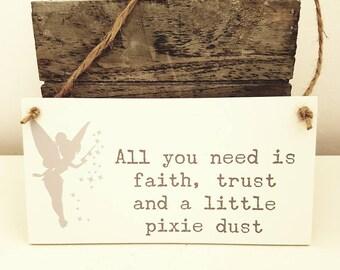 Tinkerbell Faith Trust and a little Pixie Dust Plaque