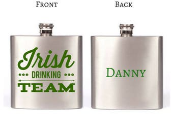 Saint Patrick's Day Irish Drinking Team Custom Flask / Irish I was Drunk / Custom Flask For St Patrick's Day