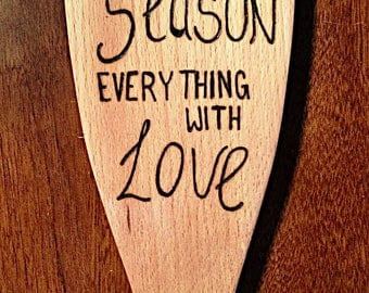Etched Wooden Spoon 'Season everything with love'