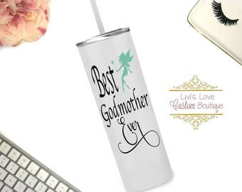 Best Godmother Ever 20 oz Stainless Steel Skinny Tumbler with straw reusable To-Go cup Travel Godmother Gift Cups with straws