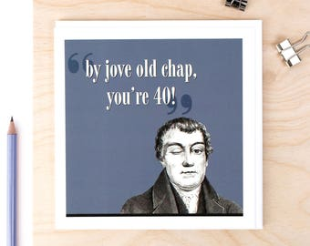 40th Birthday Card; By Jove Old Chap You're 40!; 40th Birthday; You're 40 Card; GC214