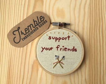 Tiny Support Your Friends Hoop Art