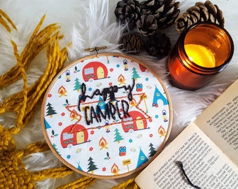 Happy Camper  Embroidery Hoop - Framed Wall Art, Gift, Present, Nature, boho, Fiber Art