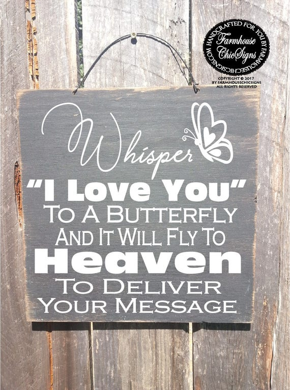Whisper I Love You To A Butterfly Rustic Sign