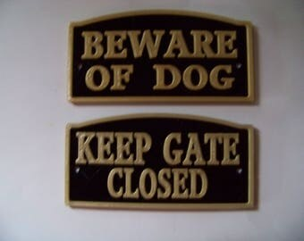"""Plastic 6"""" Keep Gate Closed and Beware of Dog Signs--2 signs for Exterior or Interior Use"""