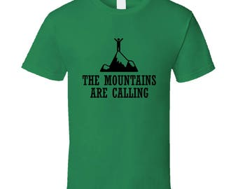 The Mountains Are Calling Fun Adventure Wanderlust Graphic T Shirt