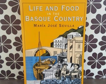 Vintage Book / Life and Food in the Basque Country