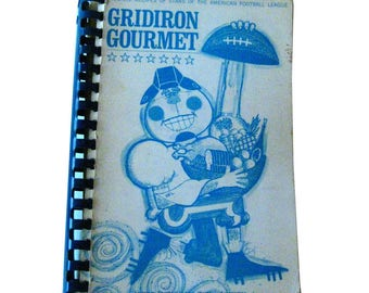 Gridiron Gourmet Cook Book by the American Football League Womens Association - Sports Cookbook - Cookbooks - Tailgate Party