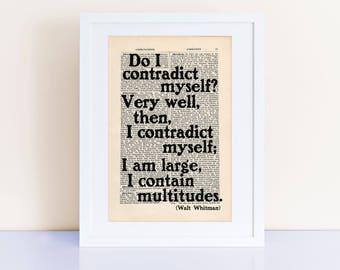 Do I contradict myself? Walt Whitman Quote Print, literary quotes, quote prints