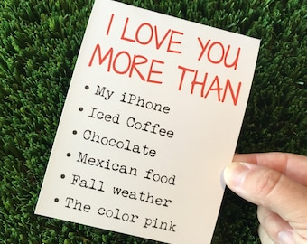 I love you more than... - I love you card - Happy Anniversary card -