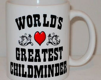 World's Greatest Childminder Mug Can Be Personalised Worlds Great Babysitter Cup