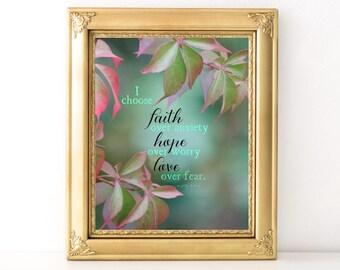 Faith Hope Love Print / Every Day Spirit / Inspirational Print / Office Decor / Words Of Wisdom / Love Over Fear / Cancer Gift / Strength