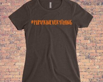 Pumpkin Everything Women's Shirt