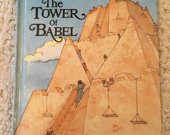 The Story of the Tower of Babel by Alice Joyce Davidson, An Alice in Bibleland Storybook, 1989 Hardcover
