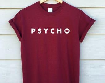 PSYCHO shirt - cute but psycho shirt