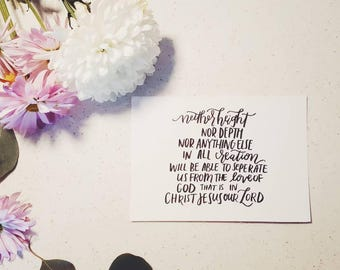 Romans 8:39 Hand-lettered 5x7 Calligraphy Art